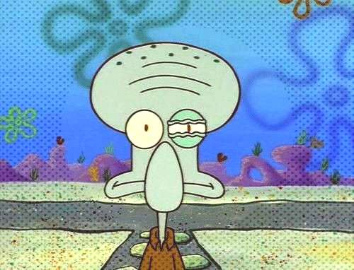 18 times Squidward understood that people are the worst. -You can find indoors spongebob and more o