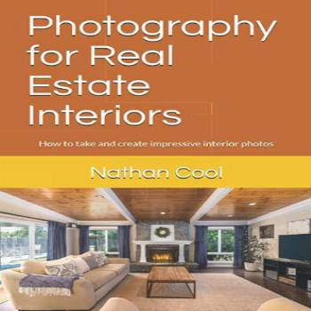 Photography for Real Estate Interiors: How to take and