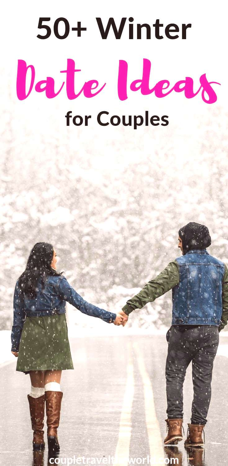50 Cute amp Romantic Winter First Date Ideas (Never fear we have you covered!) We have the best ideas